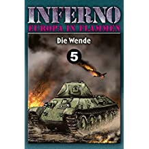 Inferno – Europa in Flammen, Band 5: Die Wende