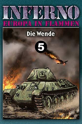 Inferno – Europa in Flammen, Band 5: Die Wende