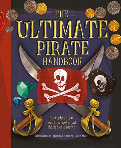 (The Ultimate Pirate Handbook)