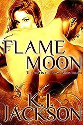Flame Moon (A Flame Moon Novel Book 1) (English Edition)