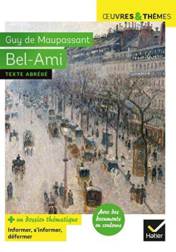 Bel-Ami: suivi d'un dossier thématique « Le métier de journaliste »