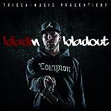 Bladinbladout [Explicit]