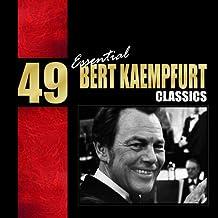 49 Essential Bert Kaempfert Classics