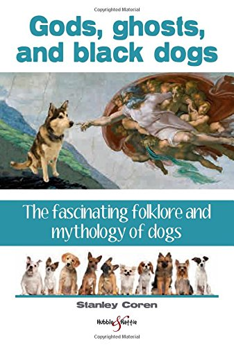 Gods, Ghosts and Black Dogs Cover Image