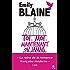 Toi. Moi. Maintenant ou jamais : l'intégrale : Découvrez aussi le nouveau roman d'Emily Blaine, Si tu me le demandais (&H)