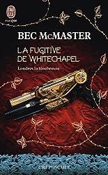 Londres la ténébreuse, Tome 1 : La fugitive de Whitechapel