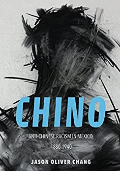 Descargar Libro En Chino: Anti-Chinese Racism in Mexico, 1880-1940 (Asian American Experience) PDF Online