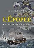 L'Épopée, la traversée en Acadie