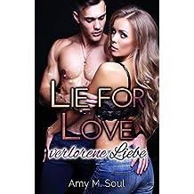 Lie for Love - verlorene Liebe (Teil 2)