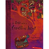 The Tree with a Travelling Heart