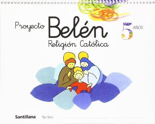 Portada del libro Proyecto Belén, religión católica, Educación Infantil, 5 años - 9788429484878