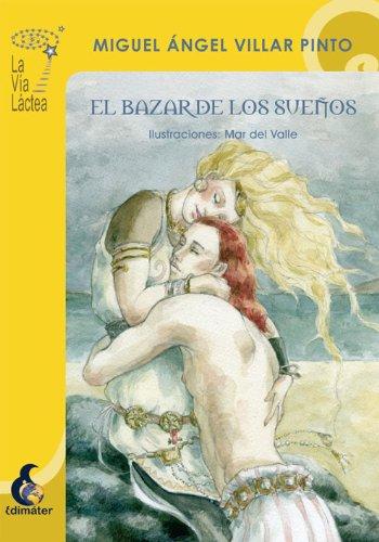 El Bazar de los Sueños por Miguel Ángel Villar Pinto