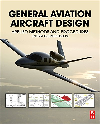General Aviation Aircraft Design: Applied Methods and Procedures (14 Cfr)