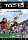 TOP 14 Roman jeunesse - La Top Team (Roman - Licences) (French Edition)
