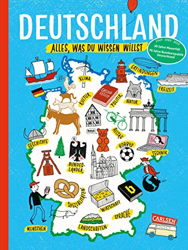 Deutschland: Alles, was du wissen willst. Allgemeinwissen für Kinder