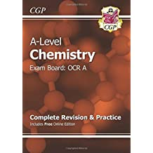 A-Level Chemistry: OCR A Year 1 & 2 Complete Revision & Practice with Online Edition (CGP A-Level Chemistry)
