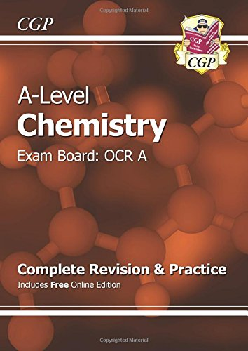 New A-Level Chemistry: OCR A Year 1 & 2 Complete Revision & Practice with Online Edition (CGP A-Level Chemistry)