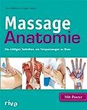 Kleinanzeigen: Massage-Anatomie: Die richtigen Techniken, um Verspannungen