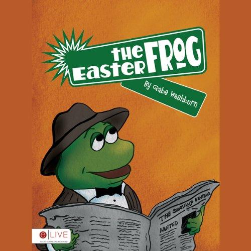 The Easter Frog  Audiolibri