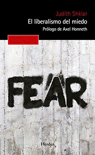El liberalismo del miedo (Pensamiento Herder) por Judith Shklar