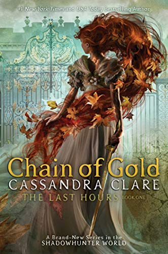 Chain of Gold (The Last Hours Book 1) (English Edition ...