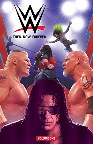WWE Then. Now. Forever., Vol. 1 por Dennis Hopeless
