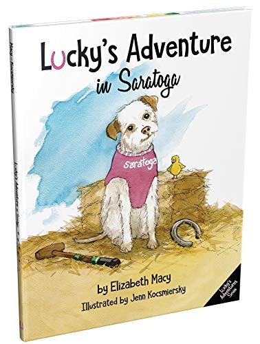Lucky's Adventure in Saratoga (Lucky's Adventures Book 1) (English Edition)
