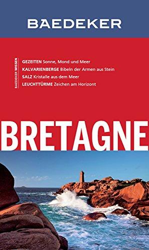 Baedeker Reiseführer Bretagne: mit Downloads aller Karten und Grafiken (Baedeker Reiseführer E-Book)