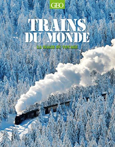 Trains du monde - La magie du voyage