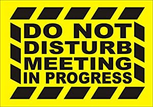 do not disturb meeting in progress sign sticker party decoration