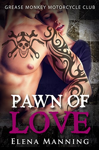 Pawn of Love (Grease Monkey Motorcycle Club)