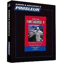 Pimsleur Portuguese (Brazilian) Level 4 CD: Learn to Speak and Understand Brazilian Portuguese with Pimsleur Language Programs (Comprehensive)
