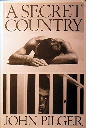 A Secret Country by John Pilger (1989-09-21)
