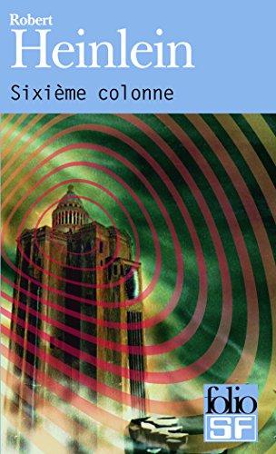 Sixième colonne par Robert Heinlein
