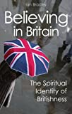 Believing in Britain: The Spiritual Identity of Britishness: 1