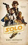 Star Wars™ Solo: Der Roman zum Film