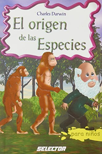 El Origen de las especies/ The Origin of Species (Clasicos Para Ninos/ Classics for Children) by Charles Darwin (2005-06-30) par Charles Darwin