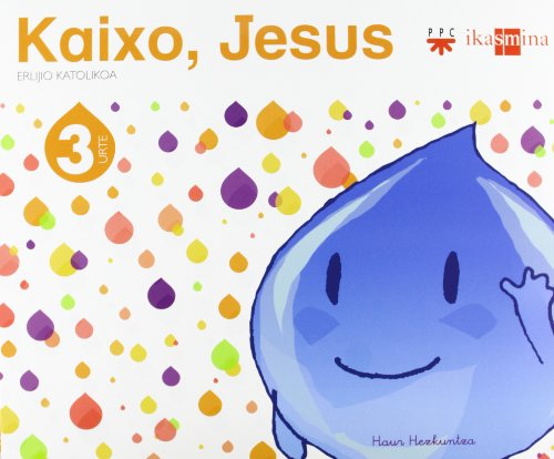 Erlijio katolikoa. 3 urte. Kaixo, Jesus - 9788498552423
