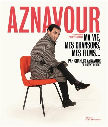 Aznavour. Ma vie, mes chansons, mes film...