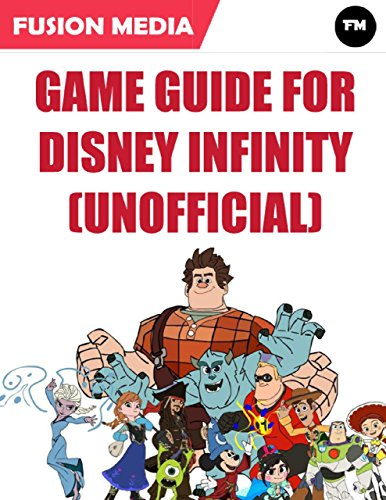 Game Guide for Disney Infinity (Unofficial) (English Edition) (Disney Infinity-guide)