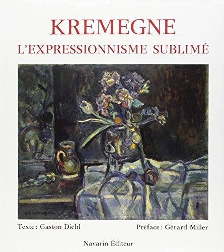 Kremegne : l'expressionnisme sublimé