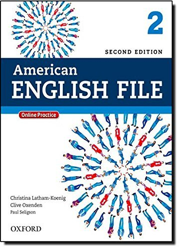 American English File 2E 2 Studentbook: With Online Practice by Christina Latham-Koenig (2013-09-15)