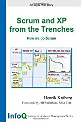 Scrum and XP from the Trenches (Enterprise Software Development) by Henrik Kniberg (2007-10-04)
