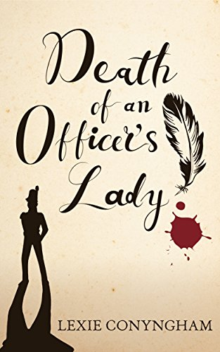 Death of an Officer's Lady (Murray of Letho Book 7) by Lexie Conyngham