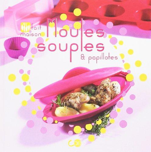Moules souples & papillotes - Fait maison