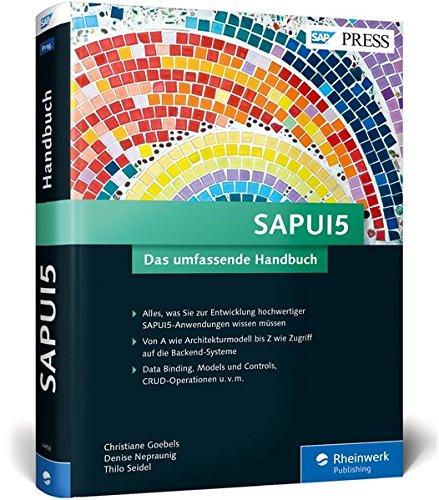 SAPUI5: Mit SAPUI5 moderne und benutzerfreundliche Apps für SAP  programmieren (SAP PRESS)