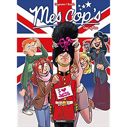 Mes cop's - Tome 11: Cop'of tea