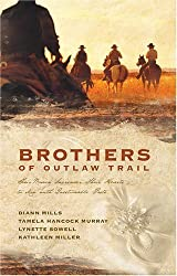 Brothers of the Outlaw Trail: The Peacemaker/A Gamble on Love/Outlaw Sheriff/Reuben's Atonement (Heartsong Novella Collection) by DiAnn Mills (2006-12-01)