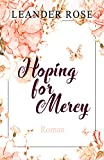 Hoping for Mercy (Los Angeles - Lovestorys 2)