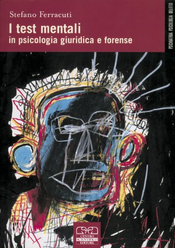 I test mentali in psicologia giuridica e forense